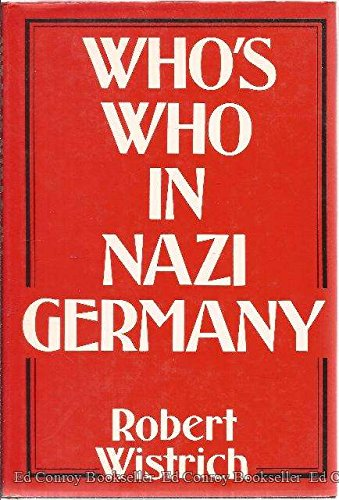9780297781097: Who's Who in Nazi Germany