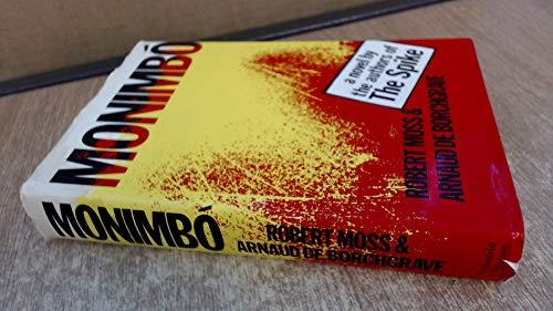 Monimbo: Moss, Robert & Arnaud De Borchgrave