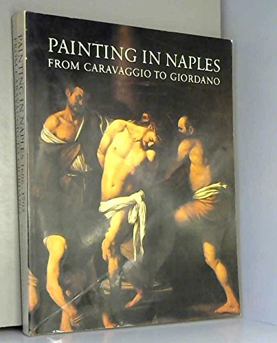 9780297781721: Painting in Naples, 1606-1705: From Caravaggio to Giordano