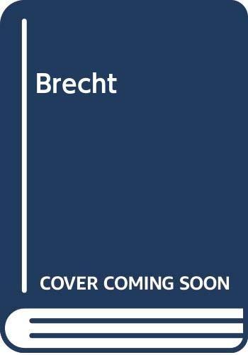 9780297781981: Brecht: A biography