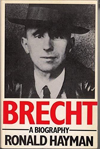 9780297782063: Brecht: A biography