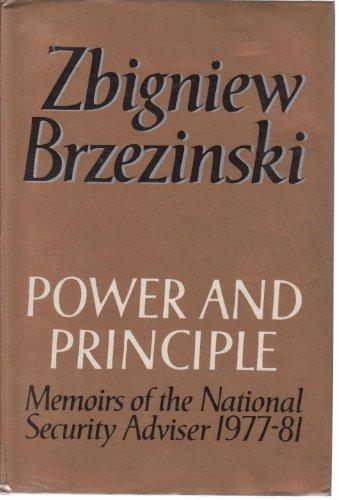 9780297782209: Power and Principle