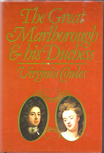 9780297782254: Great Marlborough and His Duchess