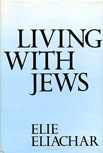 Living with Jews: Eliachar, Elie