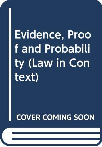 9780297782629: Evidence, Proof and Probability (Law in Context S.)