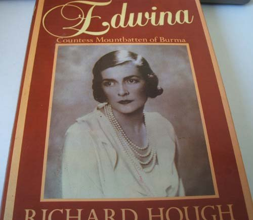 Edwina: Countess Mountbatten of Burma (0297782843) by Hough, Richard