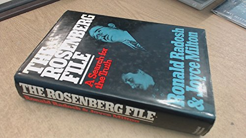 9780297783039: The Rosenberg File: A Search for the Truth