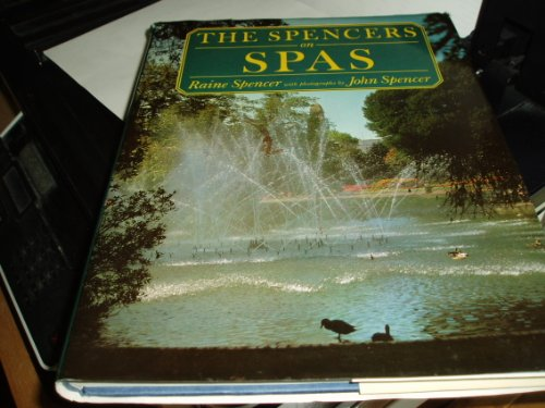 The Spencers on Spas ---- SIGNED by Raine Spencer & John Spencer: Raine Spencer
