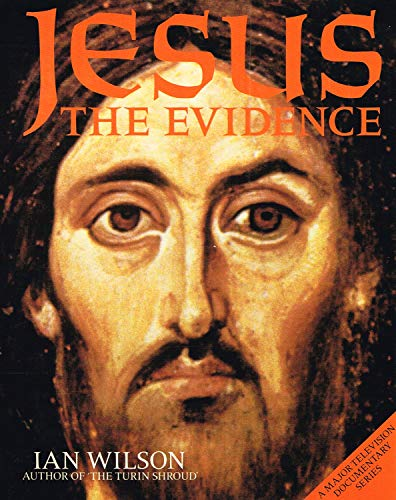 9780297783251: Jesus: The Evidence