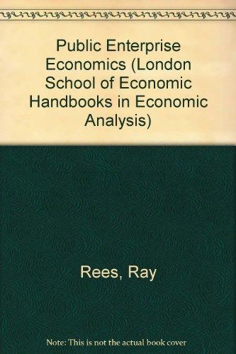 9780297783367: Public Enterprise Economics (London School of Economic Handbooks in Economic Analysis)