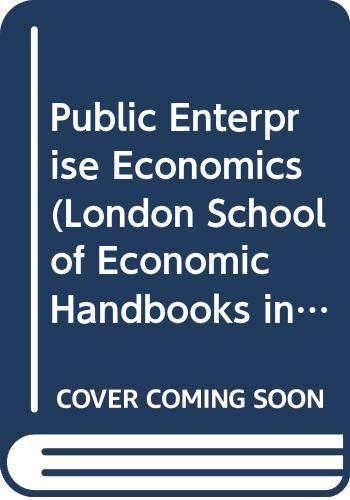 9780297783374: Public Enterprise Economics (London School of Economic Handbooks in Economic Analysis)