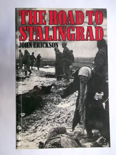 9780297783503: Road to Stalingrad (Stalin's war with Germany)