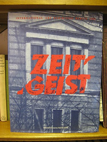 9780297783589: Zeitgeist: International Art Exhibition Catalogue, Berlin, 1982
