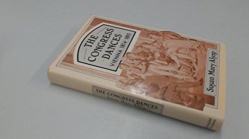 9780297783671: The Congress Dances