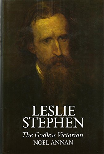 9780297783695: Leslie Stephen: The Godless Victorian