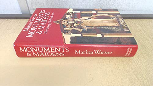 9780297784081: Monuments and Maidens: The Allegory of the Female Form