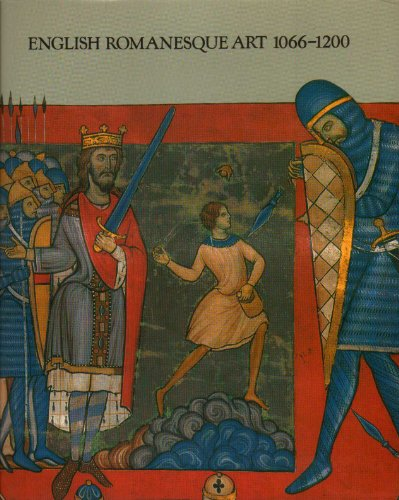 9780297784128: English Romanesque Art, 1066-1200