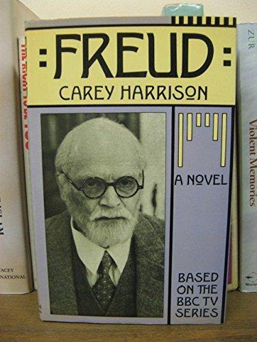 9780297784180: Freud: a Novel