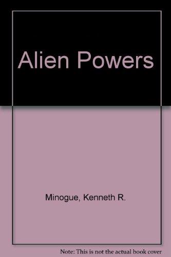 9780297784265: Alien Powers