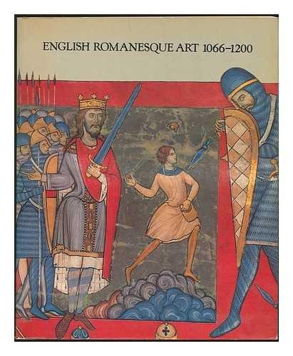 9780297784333: English Romanesque Art 1066-1200