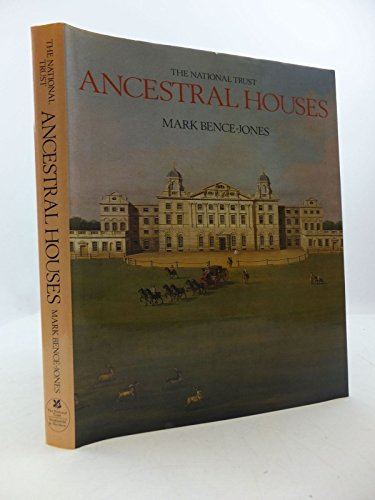 National Trust Book of Ancestral Houses: Mark Bence-Jones