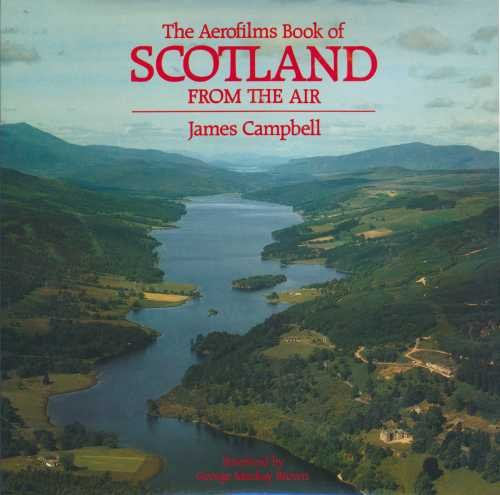 9780297784500: The Aerofilms Book of Scotland from the Air