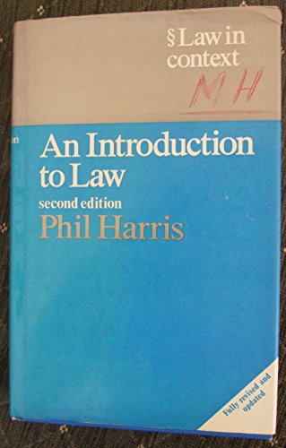 9780297784593: An Introduction to Law (Law in Context S.)
