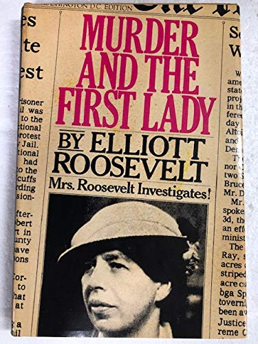 9780297784784: Murder and the First Lady