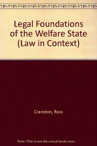 9780297784876: Legal Foundations of the Welfare State (Law in Context)