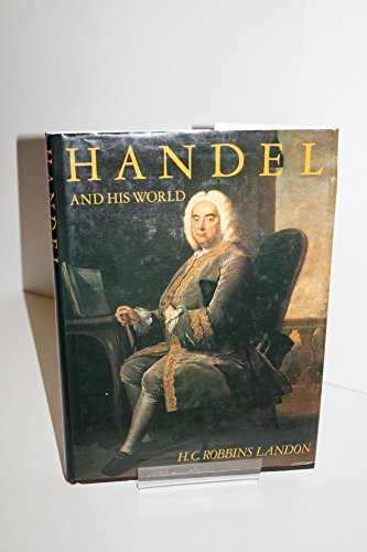 9780297784982: Handel and His World
