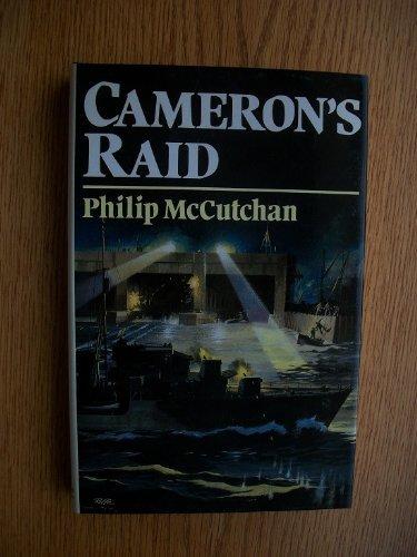 9780297785170: Cameron's Raid