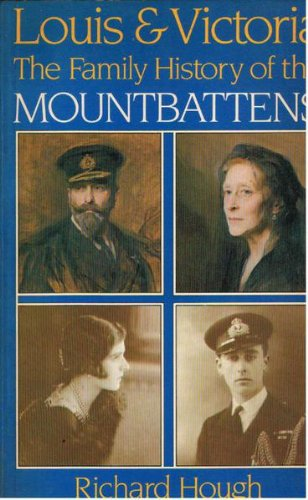 9780297785200: Louis and Victoria: Family History of the Mountbattens