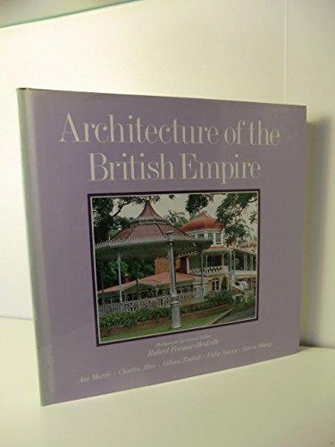 9780297785262: Architecture of the British Empire