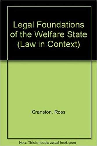 9780297785347: Legal Foundations of the Welfare State (Law in Context)