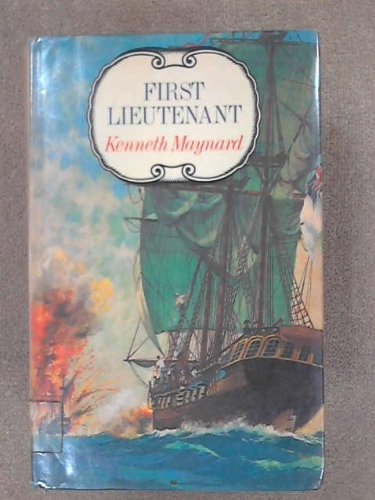 First Lieutenant (SCARCE FIRST BRITISH EDITION, FIRST PRINTING SIGNED BY THE AUTHOR)