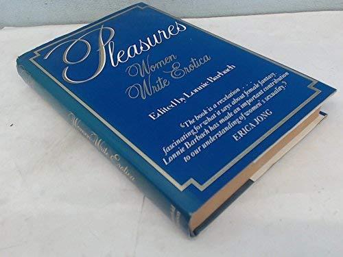 9780297785835: Pleasures: Women Write Erotica