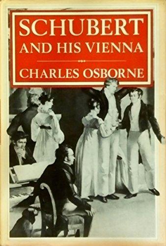 9780297785972: Schubert and His Vienna