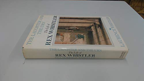9780297786030: Laughter and the Urn: Life of Rex Whistler