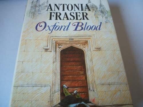 9780297786061: OXFORD BLOOD.