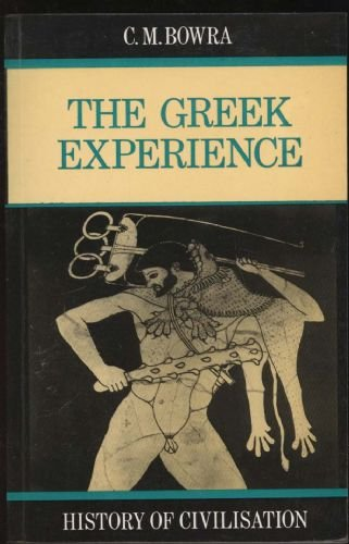 9780297786139: The Greek Experience