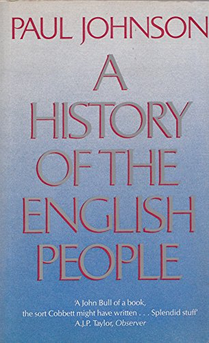 9780297786238: History of the English People