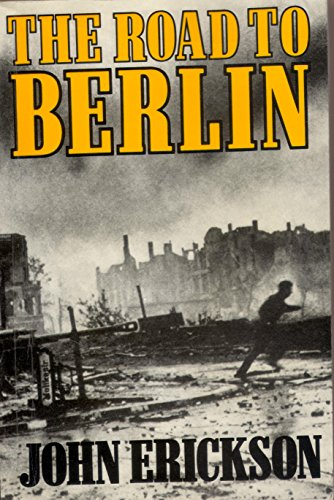 9780297786290: Road to Berlin