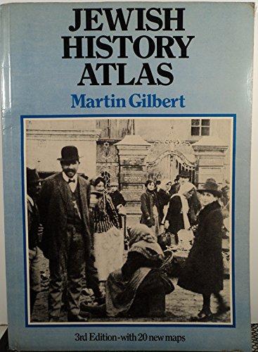 Jewish History Atlas: Gilbert, Martin