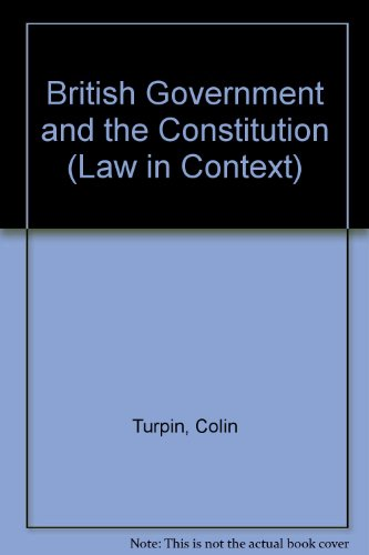 9780297786511: British Government and the Constitution: Text, Cases and Materials (Law in Context)