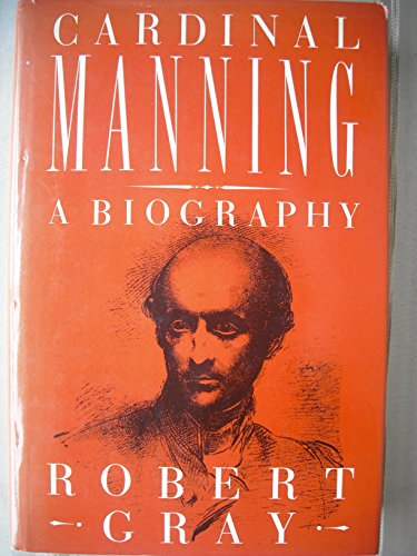 9780297786740: Cardinal Manning: A Biography