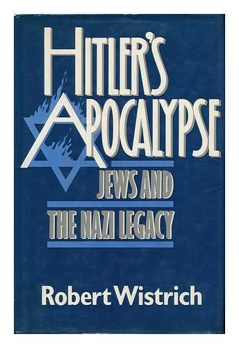 9780297787198: Hitler's Apocalypse: Jews and the Nazi Legacy