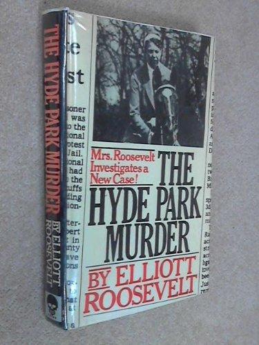 Hyde Park Murder: Roosevelt, Elliott