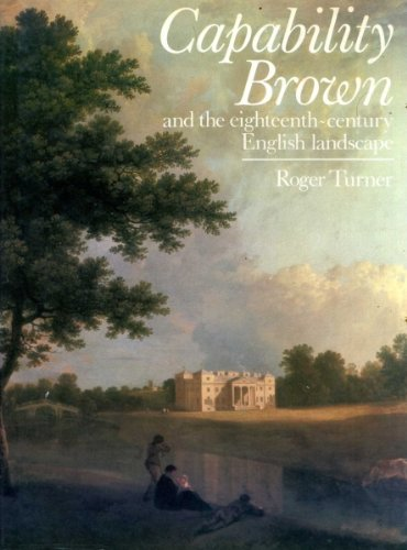 9780297787341: Capability Brown and the Eighteenth-century English Landscape