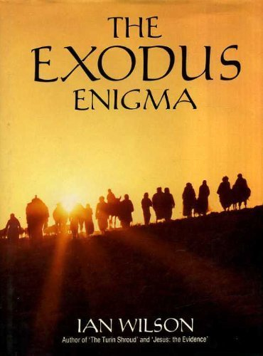 9780297787495: The Exodus Enigma