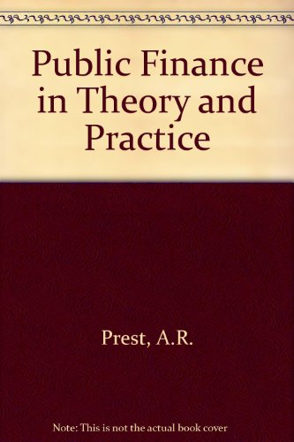 9780297787525: Public Finance in Theory and Practice